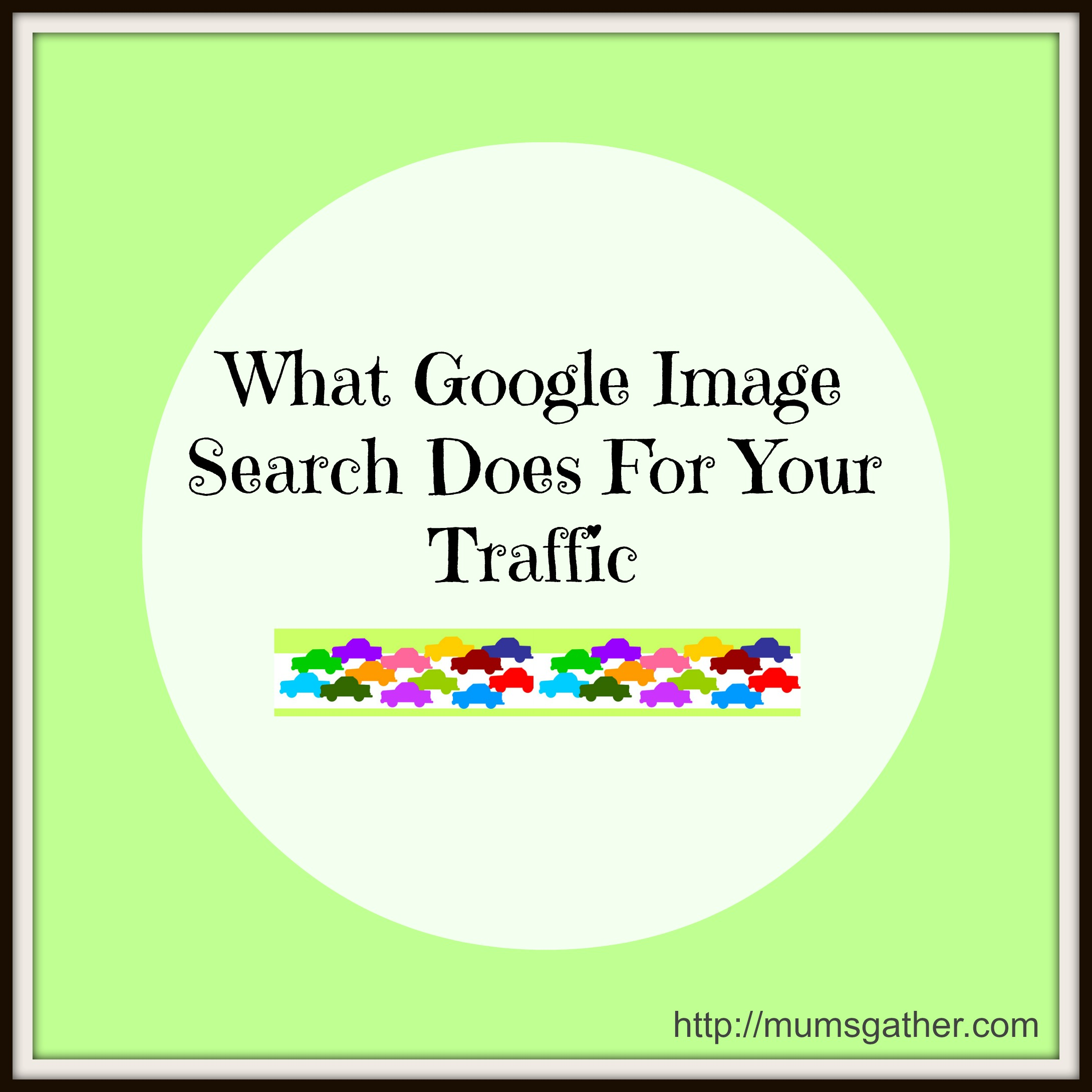 What Google Image Search Does For Your Traffic