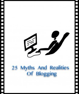 25 Myths And Realities Of Blogging